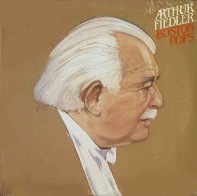 Arthur Fiedler And The Boston Pops Orchestra The Boston Pops An Evening With Arthur Fiedler And The Boston Pops