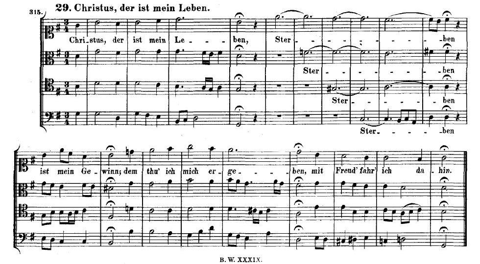 Chorale Melody: Christus, der ist mein Leben