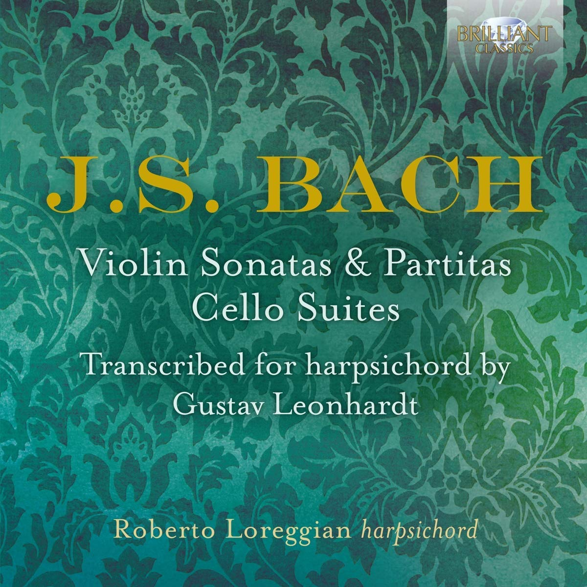 Roberto Loreggian - Bach's Instrumental Works - Discography